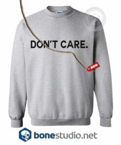 Don't Care Sweatshirt