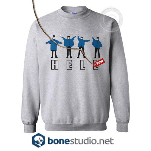 HELL The Beatles Sweatshirt