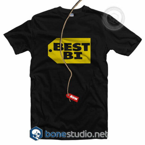 BEST BI T Shirt