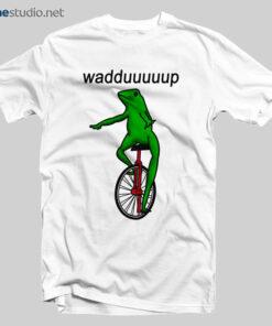 Dat Boi Waddup T Shirt