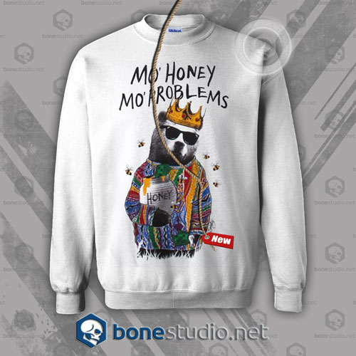 Mo Honey Mo Problems Sweatshirt