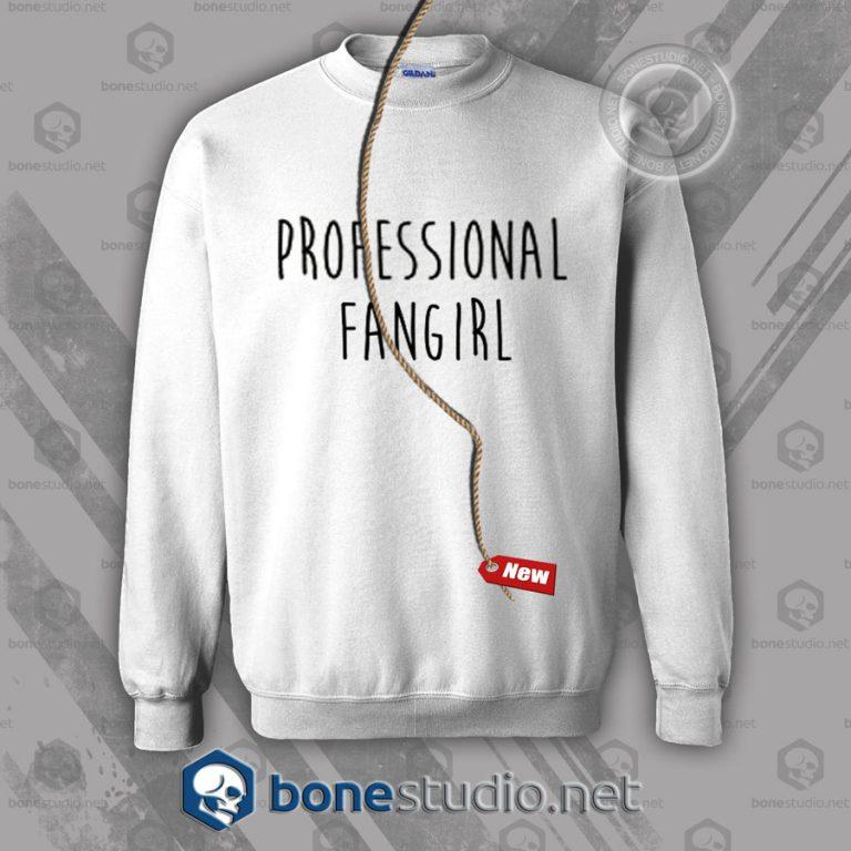 Professional Fangirl Sweatshirt
