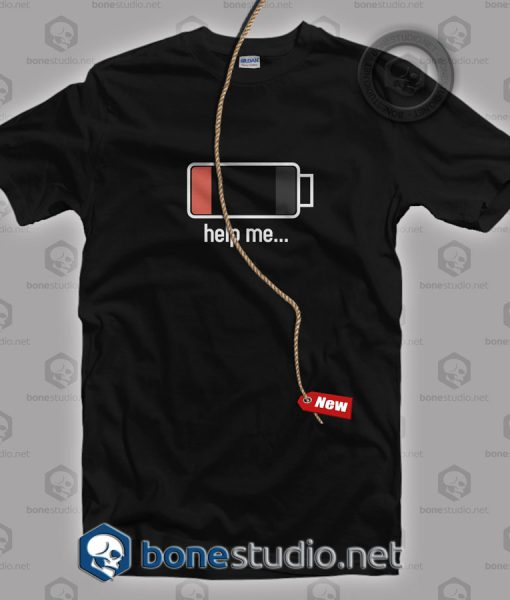 Help Me T Shirt