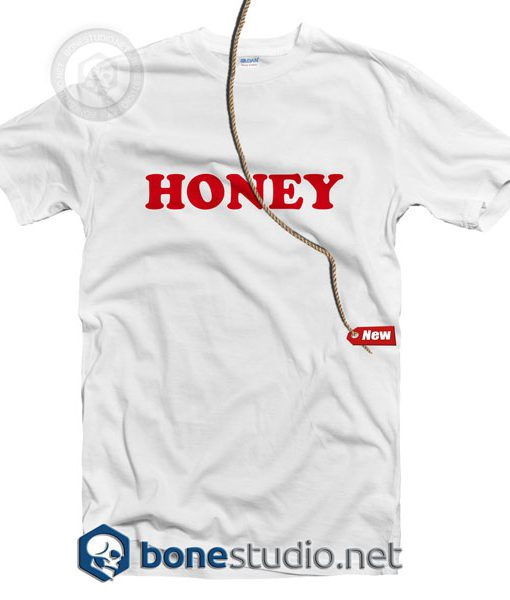Honey T Shirt
