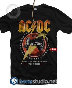 For Those About To Rock ACDC Band T Shirt