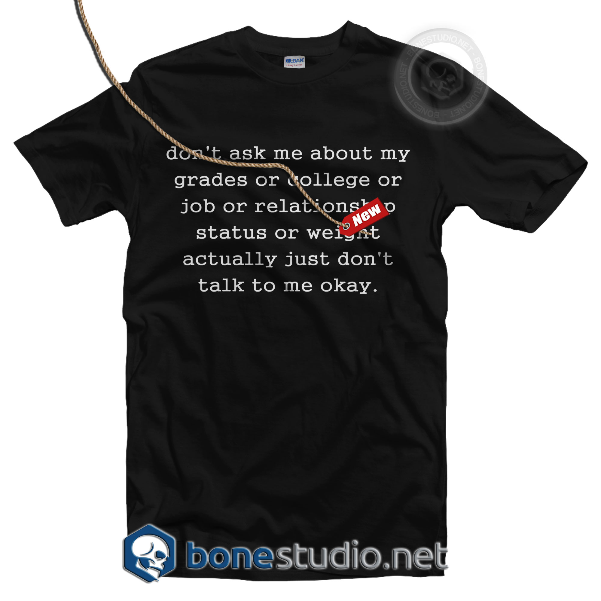 Dont Ask Me T Shirt