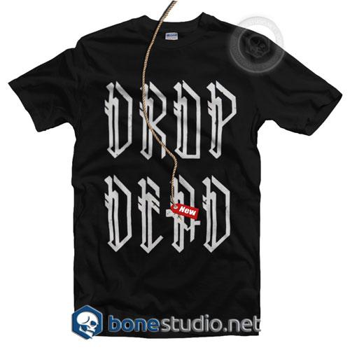 Drop Dead Band T Shirt