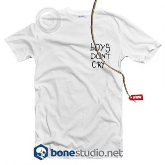 Boys Don't Cry T Shirt