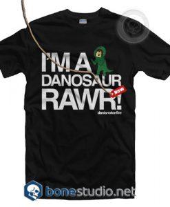 I'm A Danosaur Rawr Danisnotonfire T Shirt