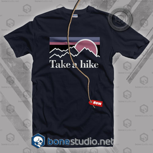 Take A Hike T Shirt