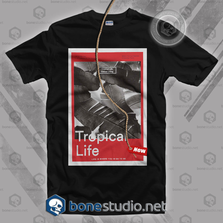 Tropical Life T Shirt
