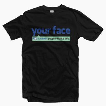 Your-Face-Dislike-T-Shirt-black