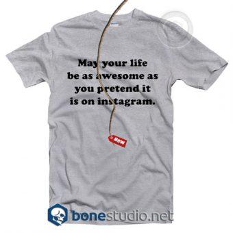 Instawsome Quote T Shirt