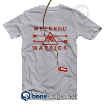 Weekend Warrior T Shirt