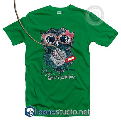 Owl Always Love You T Shirt