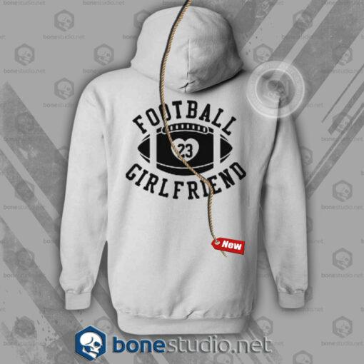 Football Girlfriend Hoodies