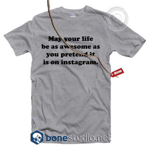Instawsome Quote T Shirt