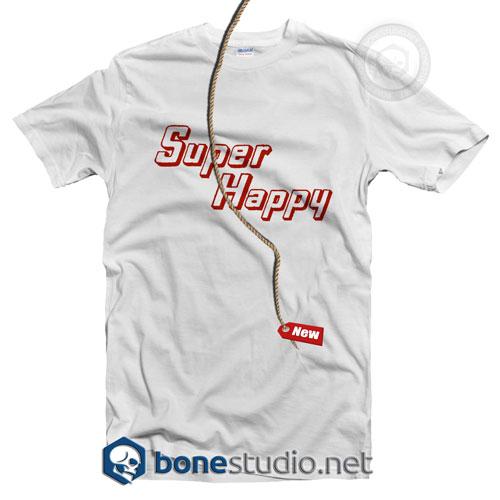 Super Happy T Shirt