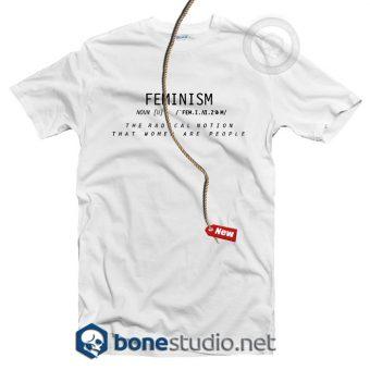 Feminism The Radical Notion T Shirt
