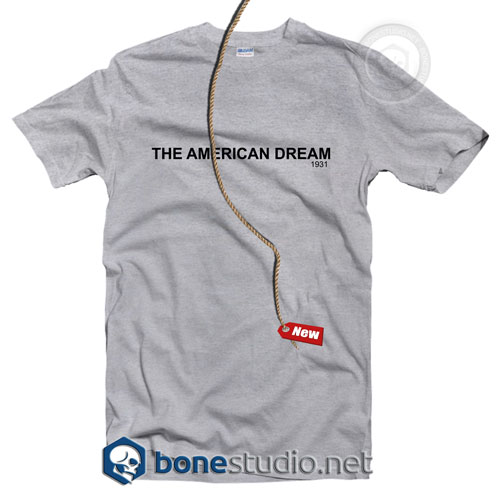 The American Dream 1931 T Shirt