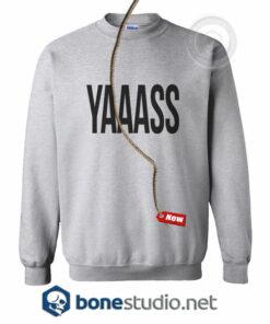 Yaass Sweatshirt