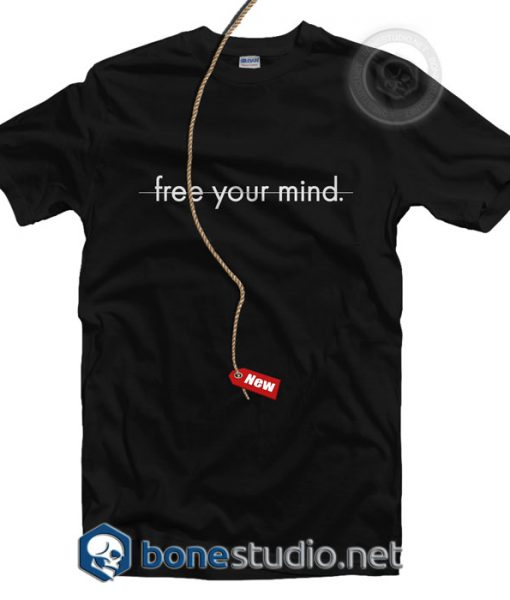 Free Your Mind T Shirt