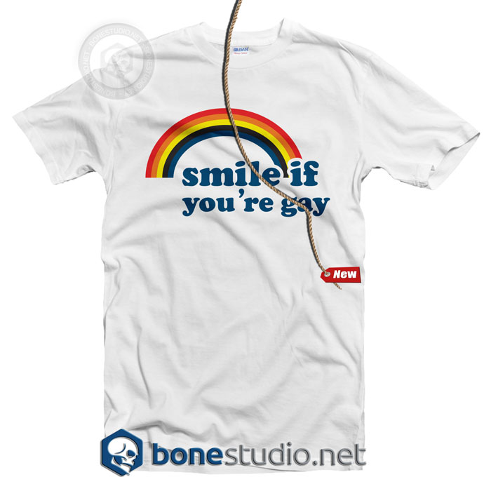 Smile If You're Gay T Shirt