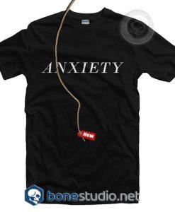 Anxiety T Shirt