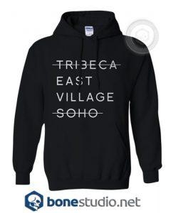 Tribeca East Village Soho Hoodies