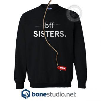 BFF Sisters Sweatshirt