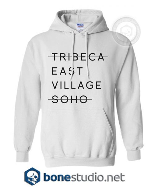 Tribeca East Village Soho Hoodies