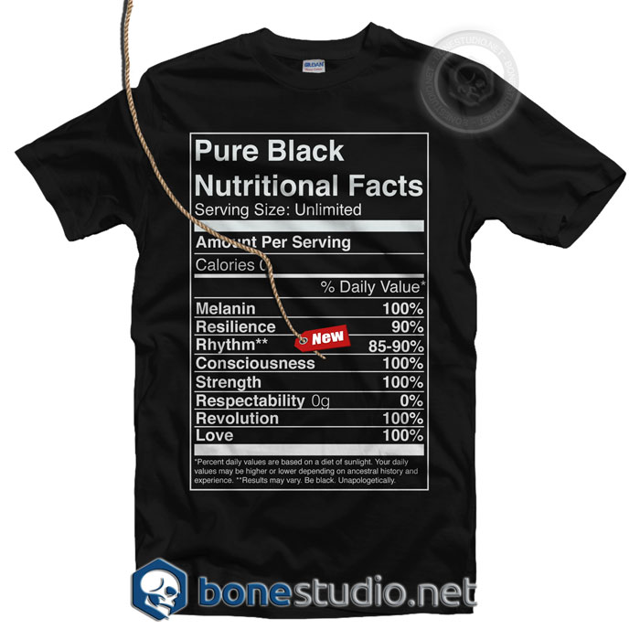 Pure Black Nutritional Facts T Shirt
