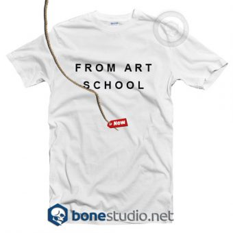 From Art School T Shirt