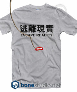 Escape Reality T Shirt
