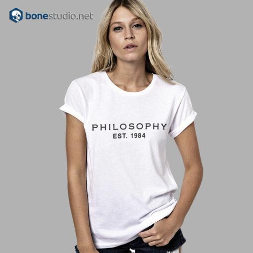 Philosophy Est 1984 T Shirt