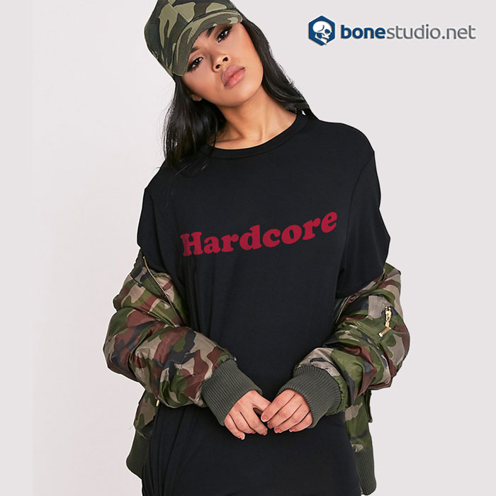 Hardcore T Shirt