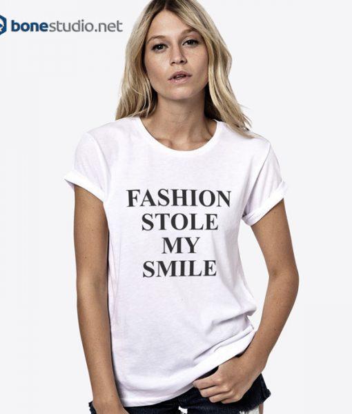 Fashion Stole My Style T Shirt