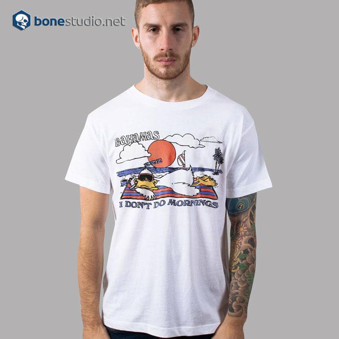 Bahamas I Don't Do Mornings T Shirt