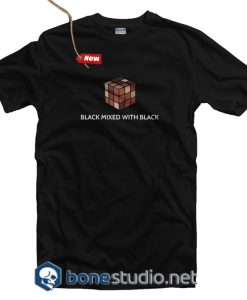 Black Mixed With Black T Shirt