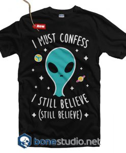 I Must Confees I Still Believe