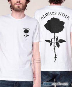 Always Noir T Shirt