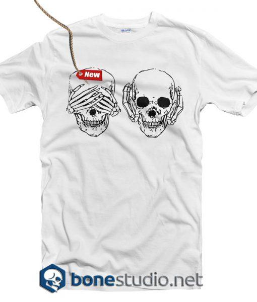See No Evil Hear No Evil T Shirt