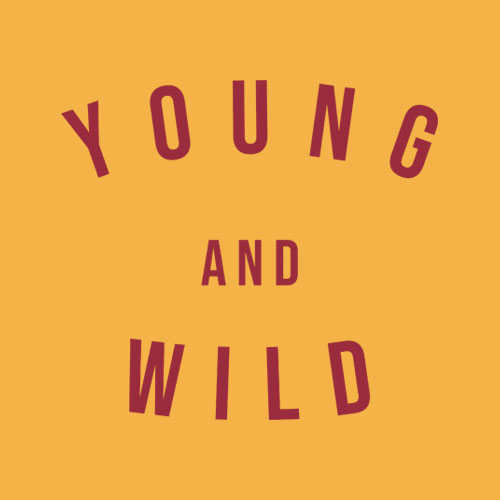 Young And Wild T Shirt