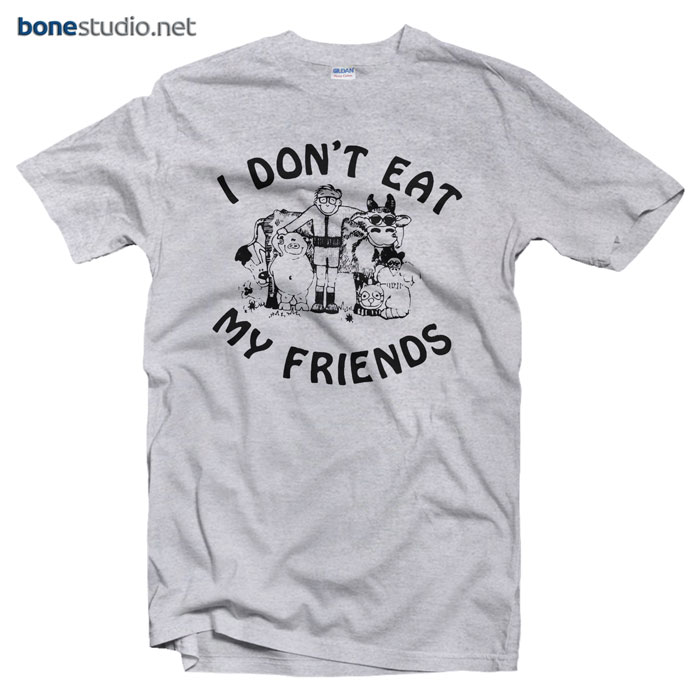 I Don't Eat My Friends T shirt Morrissey Quote