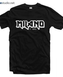 Milano Ti Amo T Shirt