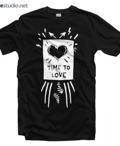 Love T Shirt Time To Love