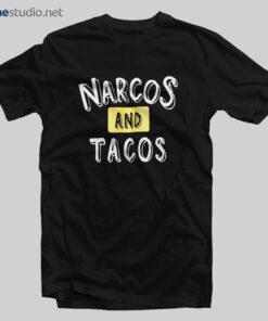 Narcos And Tacos T Shirt
