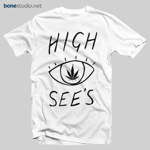 High See's T Shirt