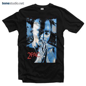 Tupac T Shirt Pray