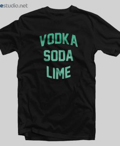 Vodka Soda Lime T Shirt